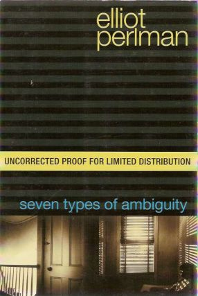 Seven Types of Ambiguity. Elliot PERLMAN