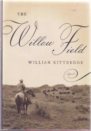 The Willow Field. William KITTREDGE