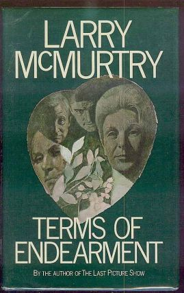 Terms of Endearment. Larry MCMURTRY.