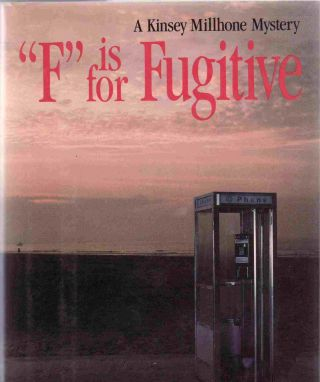 F is for Fugitive. Sue GRAFTON