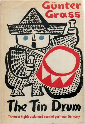 The Tin Drum. (Translated by Ralph Manheim). Gunter GRASS