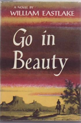 Go in Beauty. William EASTLAKE