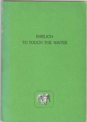 To Touch the Water. Gretel EHRLICH.