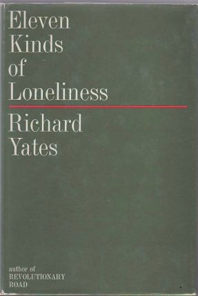 Eleven Kinds of Loneliness.