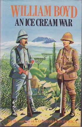 An Ice Cream War. William Boyd