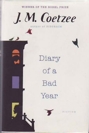 Diary of a Bad Year. J. M. COETZEE