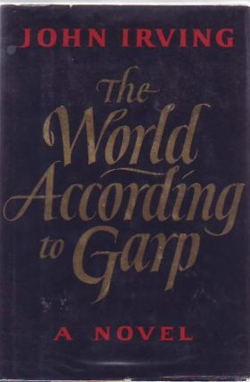 The World According to Garp. John IRVING.