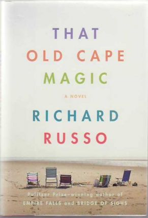 That Old Cape Magic. Richard RUSSO.