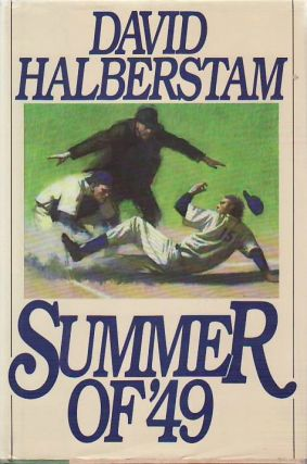 Summer of '49. David HALBERSTAM