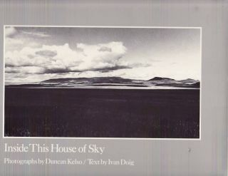 Inside This House of Sky. Ivan DOIG, Duncan KELSO