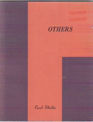 Others. Carol SHIELDS