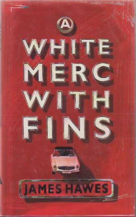 White Merc With Fins. James HAWES