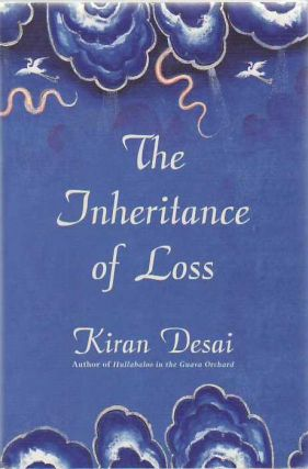 The Inheritance of Loss : A Novel. Kiran Desai.