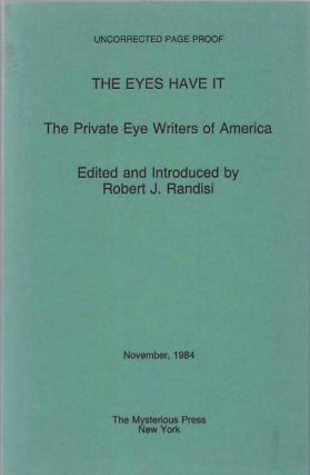 The Eyes Have It. The Private Eye Writers of America. Robert J. Randisi