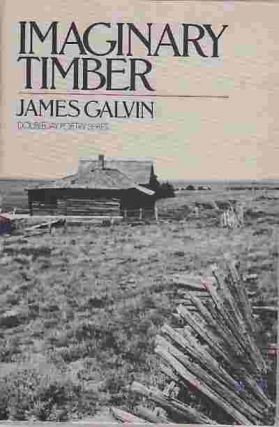 Imaginary timber: Poems. James Galvin