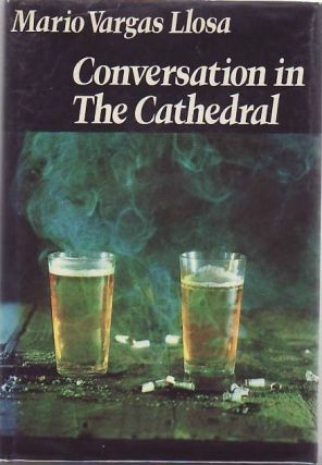 Conversation in the Cathedral. Mario Vargas LLOSA