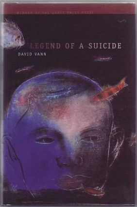 Legend Of A Suicide (AWP Award Series in Short Fiction). David Vann