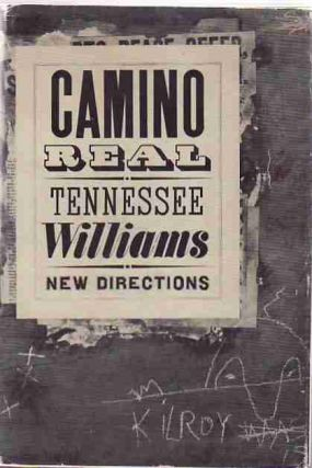 Camino Real. Tennessee WILLIAMS