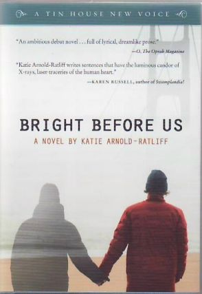 Bright Before Us. Katie Arnold-Ratliff.