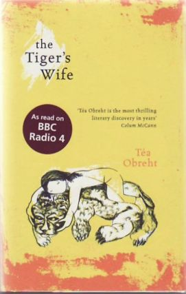 The Tiger's Wife. Tea OBREHT.