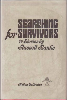 Searching for Survivors. Russell BANKS.