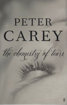 The Chemistry of Tears. Peter CAREY