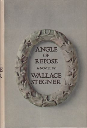 Angle of Repose. Wallace STEGNER.