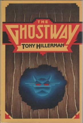 The Ghostway. Tony HILLERMAN
