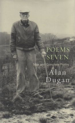 Poems Seven. New and Complete Poetry. Alan DUGAN