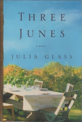 Three Junes. Julia GLASS