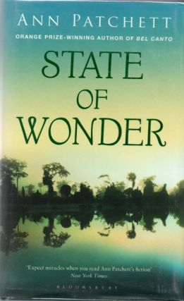 State Of Wonder. Ann PATCHETT.