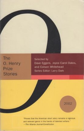 The O. Henry Prize Stories, 2002 (Signed by Anthony Doerr). Larry DARK, introduction