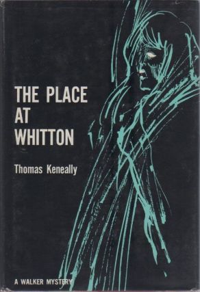 The Place at Whitton. Thomas KENEALLY
