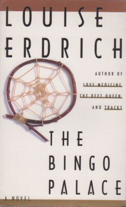 The Bingo Palace. Louise ERDRICH.