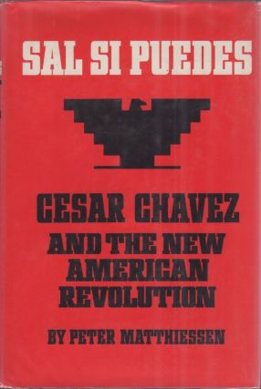 Sal Si Puedes. Caesar Chavez and the American Revolution