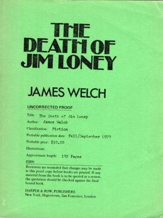 The Death of Jim Loney. James WELCH
