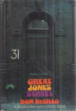 Great Jones Street. Don DeLILLO