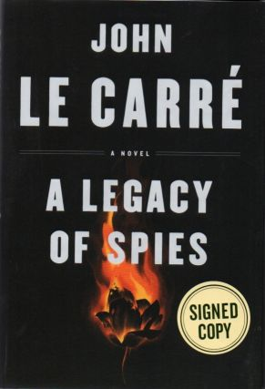 A Legacy of Spies. John LE CARRE'.