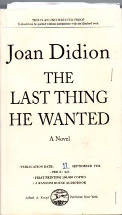 The Last Thing He Wanted. Joan DIDION