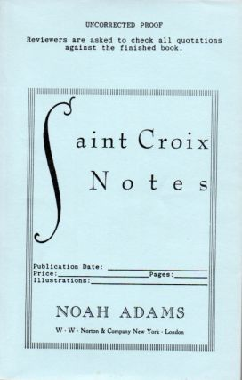 Saint Croix Notes. River Mornings, Radio Nights. Noah ADAMS, Ivan Doig's copy