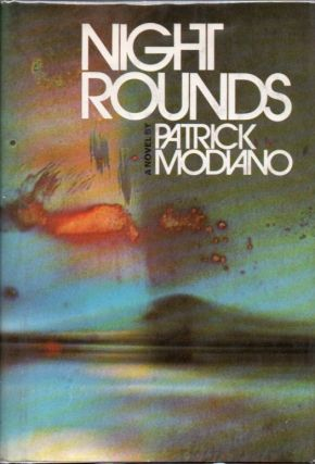 Night Rounds. Patrick MODIANO