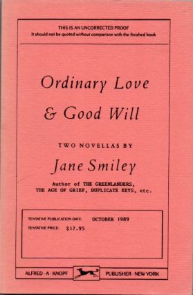 Ordinary Love and Good Will. Jane SMILEY