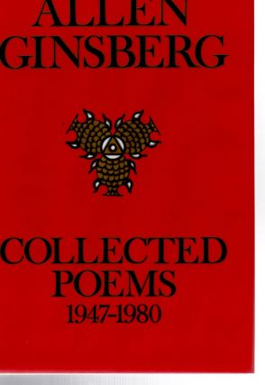 Collected Poems, 1947-1980. Allen GINSBERG
